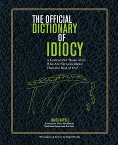 The Official Dictionary of Idiocy