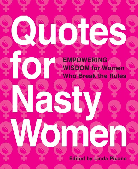 Quotes for Nasty Women