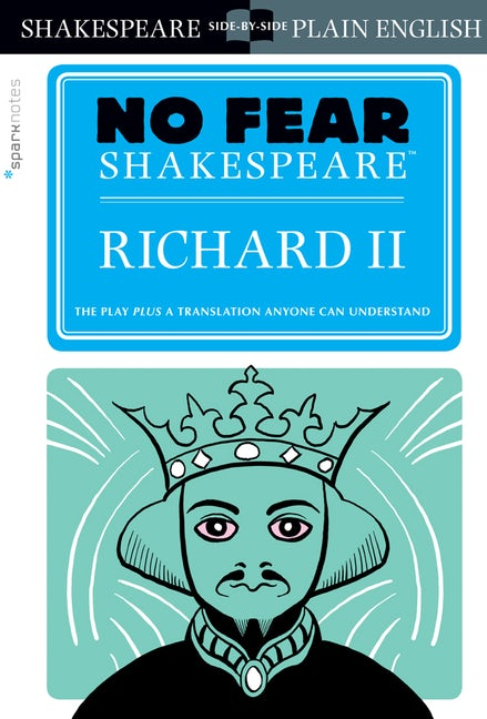 Richard II (No Fear Shakespeare)
