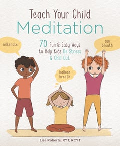 Teach Your Child Meditation