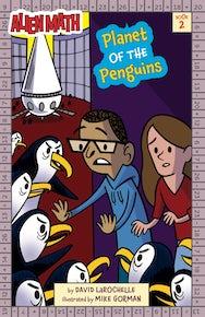 Planet of the Penguins (Alien Math Book 2)