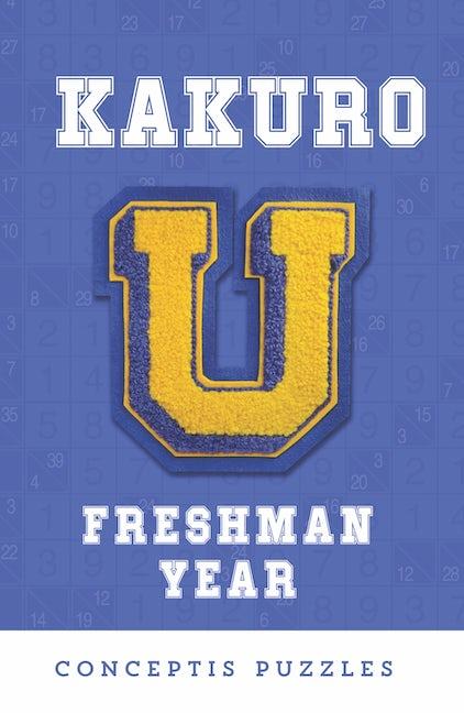 Kakuro U: Freshman Year