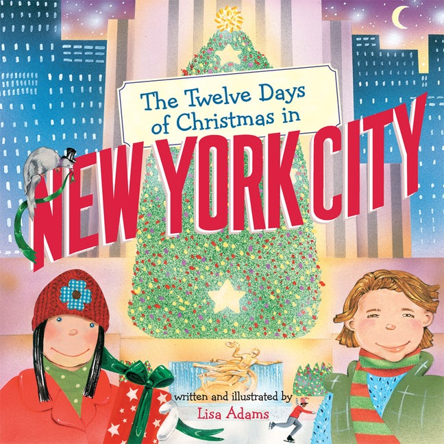 The Twelve Days of Christmas in New York City