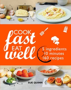 Cook Fast Eat Well