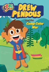 Drew and the Camp Color War (Drew Pendous #1)