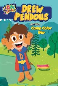 Drew Pendous and the Camp Color War (Drew Pendous #1)