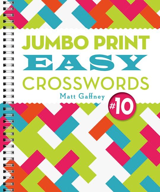 Jumbo Print Easy Crosswords #10