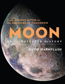 Moon: An Illustrated History