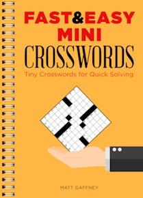 Fast & Easy Mini Crosswords