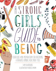A Strong Girls' Guide to Being