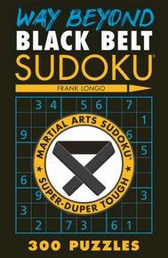 Way Beyond Black Belt Sudoku®
