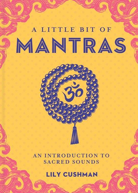 A Little Bit of Mantras