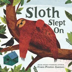 Sloth Slept On