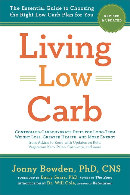 Living Low Carb: Revised & Updated Edition