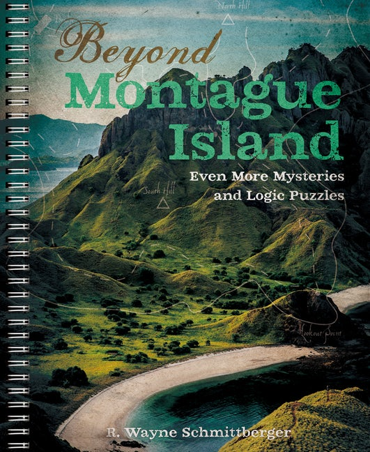 Beyond Montague Island: Even More Mysteries and Logic Puzzles