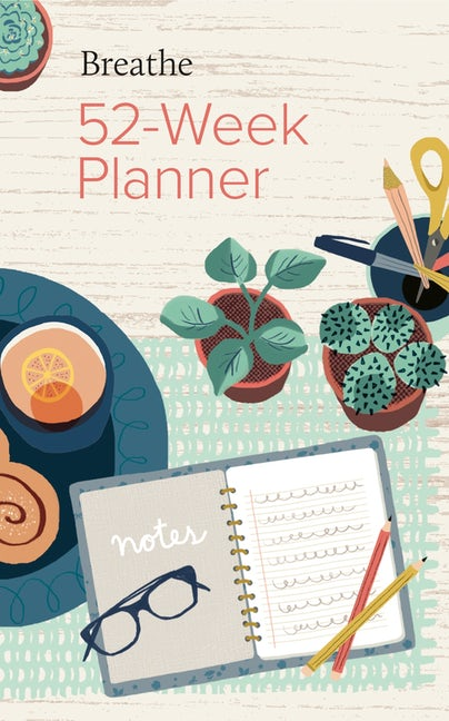 Breathe 52-Week Planner