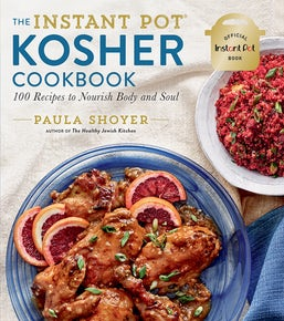 The Instant Pot® Kosher Cookbook
