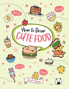 How to Draw Cute Food