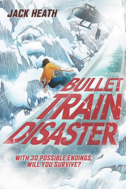 Bullet Train Disaster (Pick Your Fate 1)