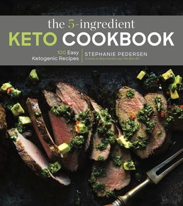 The 5-Ingredient Keto Cookbook