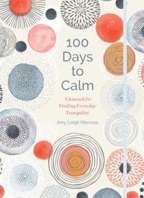 100 Days to Calm