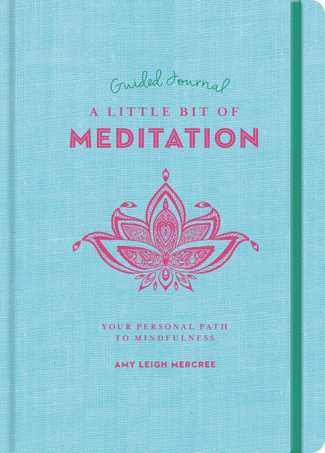 A Little Bit of Meditation Guided Journal