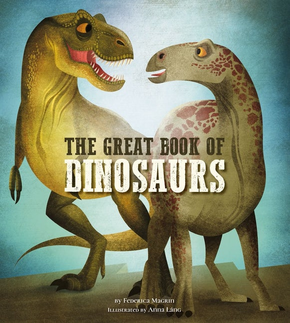 The Great Book of Dinosaurs