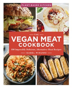 The Vegan Meat Cookbook