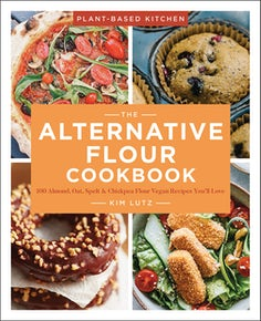 The Alternative Flour Cookbook