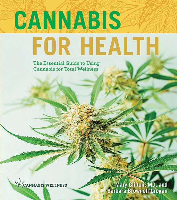 Cannabis for Health