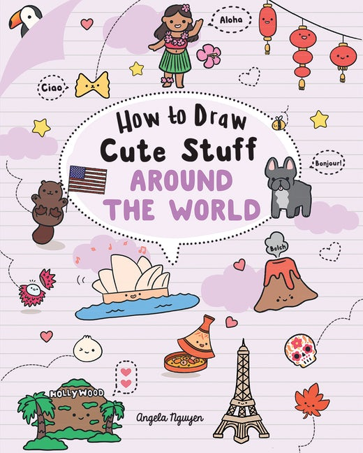 How to Draw Cute Stuff: Around the World