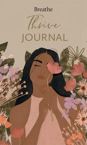 Breathe Thrive Journal