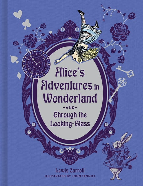 Alice's Adventures in Wonderland and Through the Looking-Glass (Deluxe Edition)