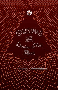 Christmas with Louisa May Alcott