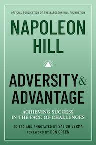 Napoleon Hill: Adversity & Advantage