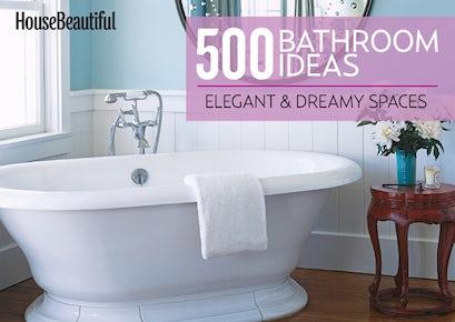 House Beautiful 500 Bathroom Ideas