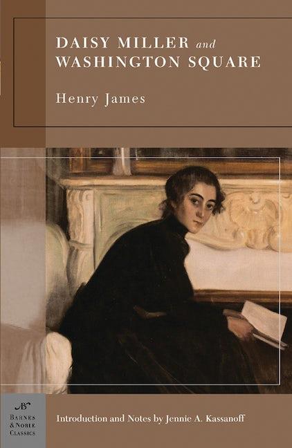 Daisy Miller and Washington Square (Barnes & Noble Classics Series)