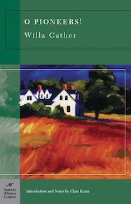 O Pioneers! (Barnes & Noble Classics Series)