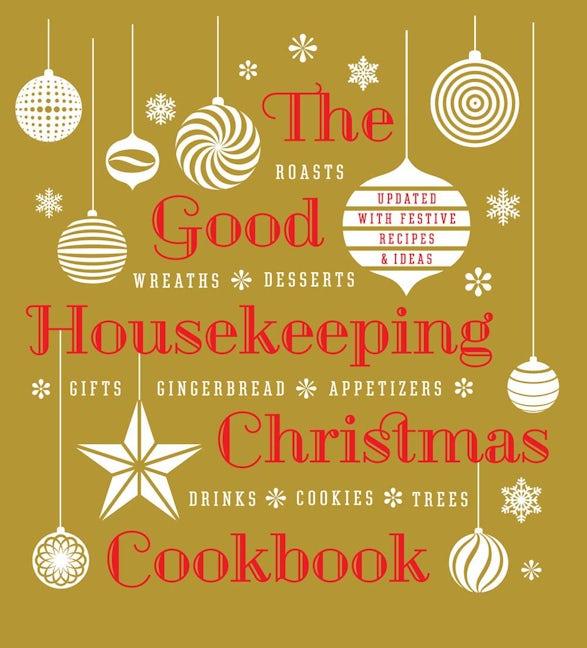 The Good Housekeeping Christmas Cookbook