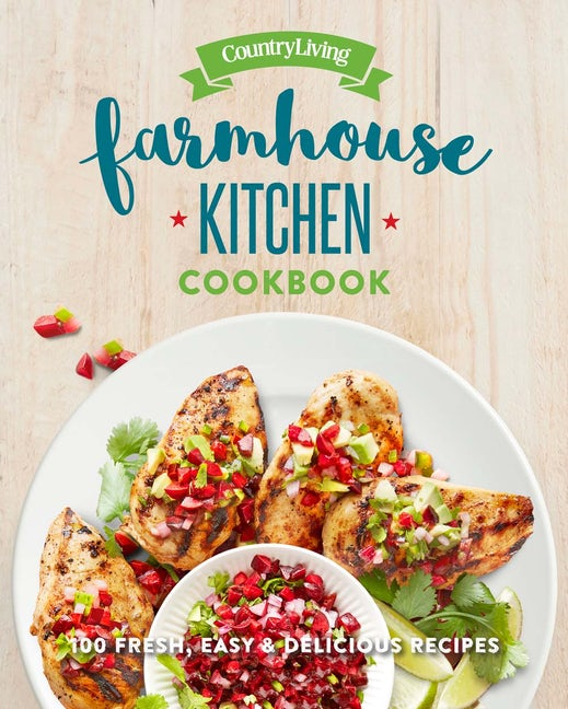 Country Living Farmhouse Kitchen Cookbook