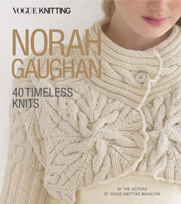 Vogue® Knitting: Norah Gaughan