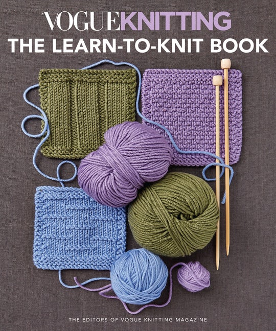 Vogue® Knitting The Learn-to-Knit Book
