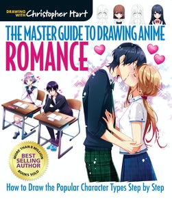 The Master Guide to Drawing Anime: Romance
