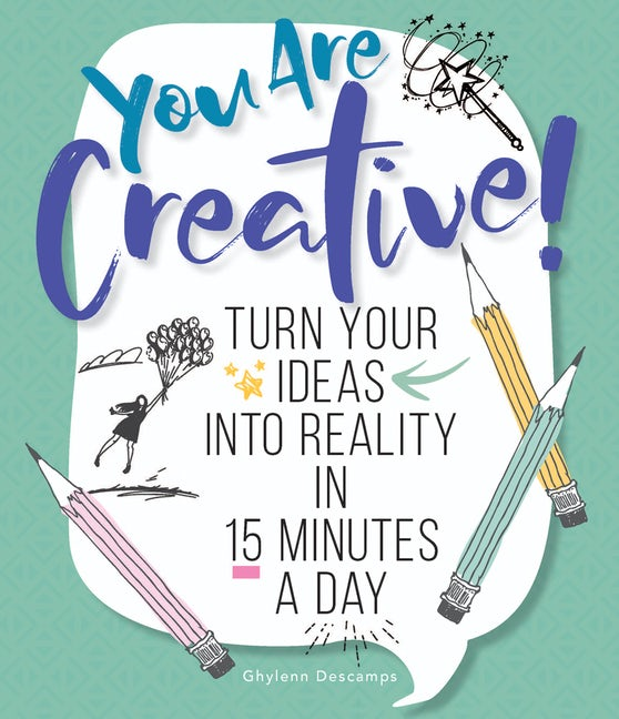 You Are Creative!