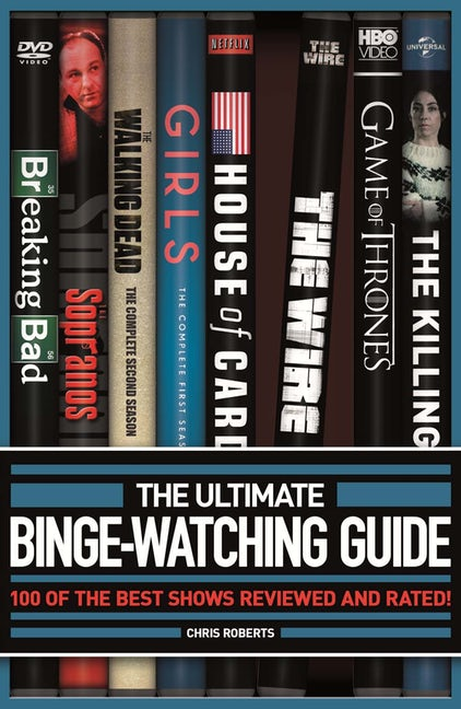 The Ultimate Binge-Watching Guide