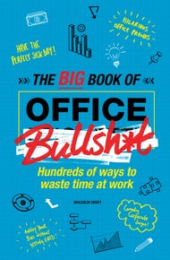 The Big Book of Office Bullsh*t