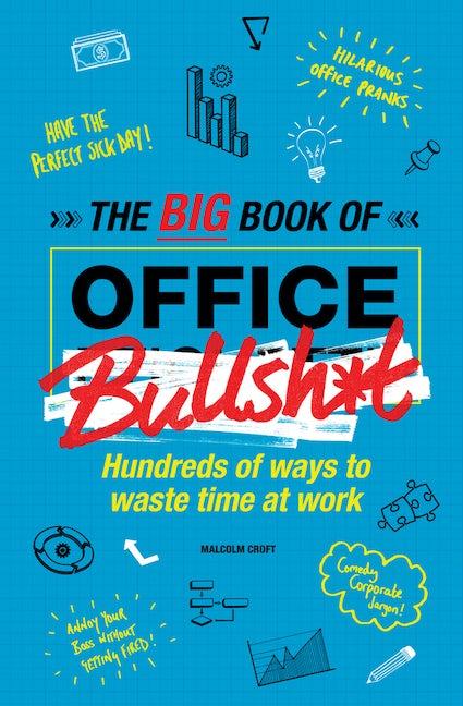The Big Book of Office Bullsh*t
