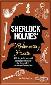 Sherlock Holmes' Rudimentary Puzzles
