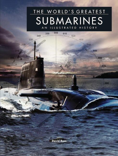 The World's Greatest Submarines