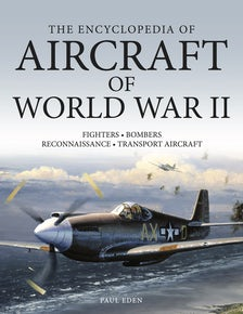 The Encyclopedia of Aircraft of World War II